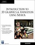 Introduction to 3D Graphics & Animation Using Maya with CDROM (Charles River Media Graphics)