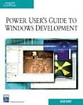Power User's Guide to Windows Development with CDROM (Programming Series) Cover