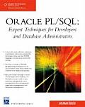 Oracle PL/SQL: Expert Techniques for Developers and DB Admin