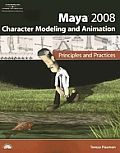 Maya 2008 Character Modeling / Animation - With CD (08 Edition)