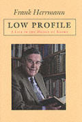 Low Profile A Life In The World Of Books