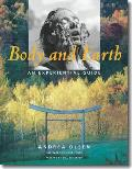Body and Earth: an Experiential Guide (Middlebury Bicentennial Series in Environmental Studies)