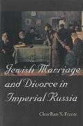 Jewish Marriage & Divorce in Imperial Russia