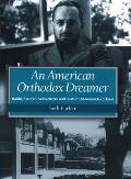 An American Orthodox Dreamer: Rabbi Joseph B. Soloveitchik and Boston's Maimonides School