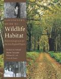 Landowner's Guide to Wildlife Habitat: Forest Management for the New England Region Cover