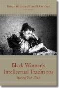 Black Womens Intellectual Traditions Speaking Their Minds