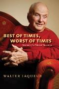 Best of Times, Worst of Times: Memoirs of a Political Education