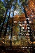 The Changing Nature of the Maine Woods Cover