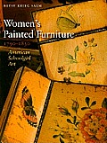 Women's Painted Furniture, 1790-1830: American Schoolgirl Art Cover