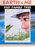 Earth & Me Our Family Tree Natures Creatures