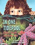 In One Tidepool: Crabs, Snails and Salty Tails (Sharing Nature with Children Book) Cover
