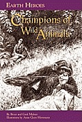 Earth Heroes #3: Earth Heroes, Champions of Wild Animals