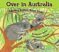 Over in Australia: Amazing Animals Down Under Cover