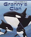 Grannys Clan A Tale of Wild Orcas