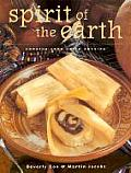 Spirit of the Earth Native Cooking from Latin America