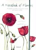 Notebook of Flowers 35 Plants to Gather on Garden Strolls & Country Walks