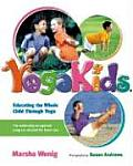 Yogakids Educating the Whole Child Through Yoga