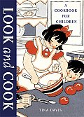Look & Cook A Cookbook For Children