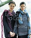 Loop D Loop More Than 40 Novel Designs for Knitters