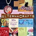 Alternacrafts 20 Hi Style Lo Budget Projects to Make