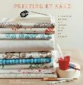 Printing by Hand: A Modern Guide to Printing with Handmade Stamps, Stencils, and Silk Screens Cover