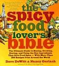 The Spicy Food Lover's Bible