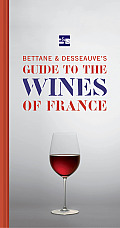 Bettane & Desseauves Guide to the Wines of France