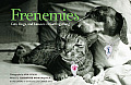 Frenemies Cats Dogs & Lessons in Getting Along