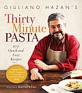 Giuliano Hazans Thirty Minute Pasta 100