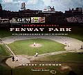 Remembering Fenway Park An Oral & Narrative History of the Home of the Boston Red Sox
