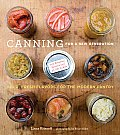 Canning for a New Generation: Bold, Fresh Flavors for the Modern Pantry Cover
