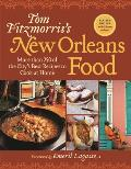 Tom Fitzmorris's New Orleans Food: More Than 250 of the City's Best Recipes to Cook at Home