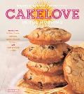 CakeLove in the Morning Recipes for Muffins Scones Pancakes Waffles Biscuits Frittatas & Other Breakfast Treats