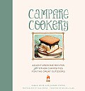 Campfire Cookery: Adventuresome Recipes and Other Curiosities for the Great Outdoors Cover