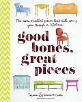 Good Bones Great Pieces The Seven Essential Pieces That Will Carry You Through a Lifetime
