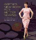 Gertie's New Book for Better Sewing: A Modern Guide to Couture-Style Sewing Using Basic Vintage Techniques Cover
