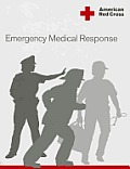 American Red Cross Emergency Medical Response Participants Manual