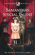 American Girl Samanthas Special Talent