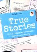 True Stories: Girls' Inspiring Stories of Courage and Heart (American Girl Library)