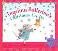 Angelina Ballerinas Christmas Crafts