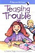 Teasing Touble