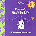 Coconut's Guide to Life: Life Lessons from a Girl's Best Friend (American Girl Today)