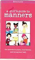 American Girl Library Smart Girls Guide to Manners The Secrets to Grace Confidence & Being Your Best