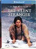 American Girl Kaya Mystery The Silent Stranger