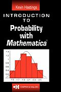 Introduction to Probability with Mathematica (Studies in Advanced Mathematics)