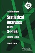 Handbook of Statistical Analyses Using S-plus (2ND 02 Edition)