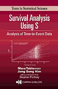 Survival Analysis Using S (Texts in Statistical Science)