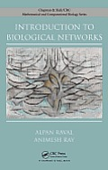 Introduction to Biological Networks (Chapman &amp; Hall/ CRC Mathematical Biology &amp; Medicine)