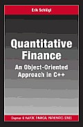 Quantitative Finance: An Object-Oriented Approach in C++ (Chapman & Hall/CRC Financial Mathematics)