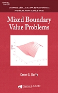 Mixed Boundary Value Problems (Chapman & Hall/CRC Applied Mathematics and Nonlinear Science)